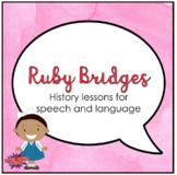 Ruby Bridges (Activities for Speech Therapy)