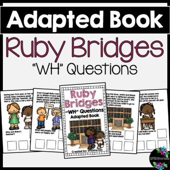 Ruby Bridges Adapted Book (WH Questions)