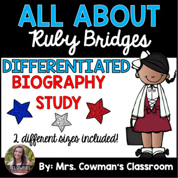 Ruby Bridges Biography Study- Differentiated for First Grade