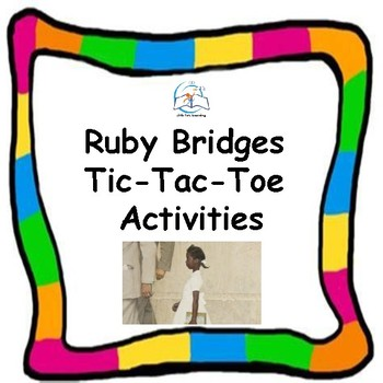 Ruby Bridges: Black History Month Tic-Tac-Toe Activities