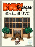 Ruby Bridges: Bold and Brave