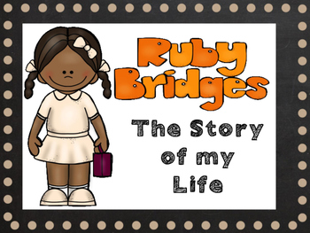 Ruby Bridges - Close Read and Activities for Grades K-3