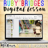 Ruby Bridges - Interactive Digital Resource for the Google Classroom