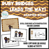 Ruby Bridges Leads the Way! Adapted Book for Special Ed /