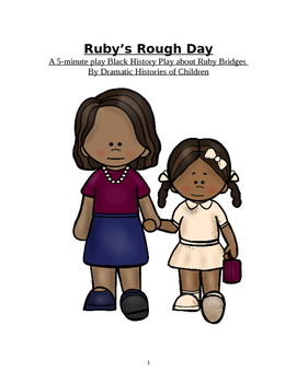 Ruby Bridges Reader's Theatre Play