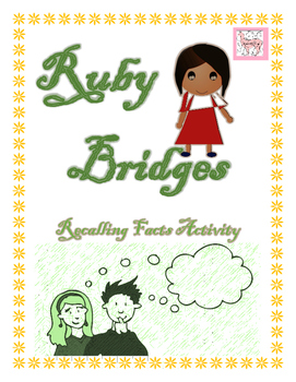 Ruby Bridges Recalling Facts Activity