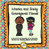 Martin Luther King and Ruby Bridges: Courageous Heroes