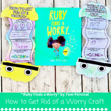 Ruby Finds a Worry: How to Get Rid of a Worry *Rainbow Wor