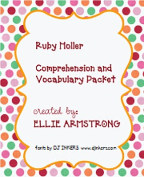 Ruby Holler by Sharon Creech - Comprehension/Vocabulary Packet