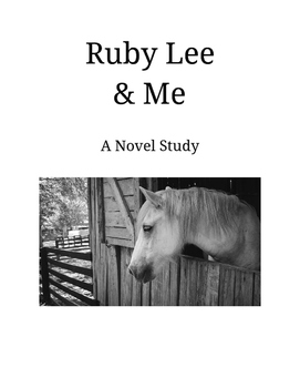 Ruby Lee & Me by Shannon Hitchcock - A Novel Study