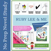 Ruby Lee & Me by Shannon Hitchcock Novel Study