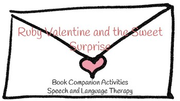 Ruby Valentine and the Sweet Surprise Book Companion