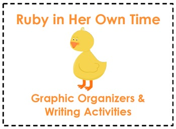 Ruby in Her Own Time Organizers & Writing Activities (Reading Street 3.2)