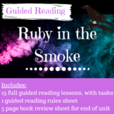 Ruby in the Smoke Phillip Pullman 15 Lesson Guided Reading SOW (Higher Ability)