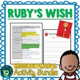 Ruby's Wish by Shirin Yim Bridges Lesson Plan and Activities