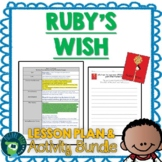 Ruby's Wish by Shirin Yim Bridges Lesson Plan and Google A