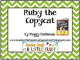 Ruby the Copycat Activities