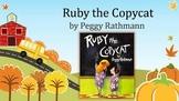 Ruby the Copycat | Collaborative Conversations | Vocabulary | Text Talk