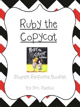 Ruby the Copycat Student Response Booklet