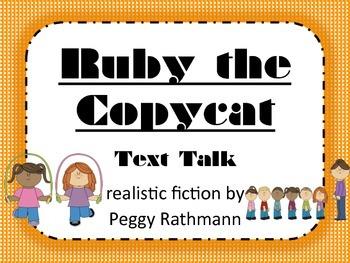 Ruby the Copycat Text Talk Supplemental Materials