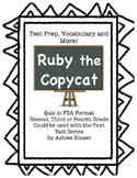 Ruby the Copycat - Vocabulary, Comprehension, Test Prep - Text Talk