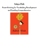 Ruby's Wish Reading Comprehension and Vocabulary Development