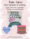 Rude Cakes Book Companion: Comprehension & Craftivity