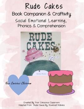 Rude Cakes Book Companion: Comprehension & Craftivity