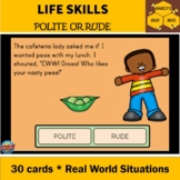 Rude Or Polite? Real World Situations- Manners- BOOM cards