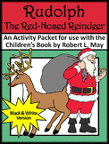 Christmas Reading Activities: Rudolph the Red-Nosed Reindeer Activities - BW