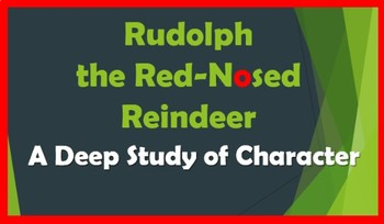Rudolph the Red-Nosed Reindeer: Character Study