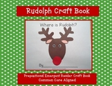 Rudolph Literacy Craft Book -Common Core Aligned