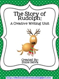 Rudolph Creative Writing Unit for Writer's Workshop