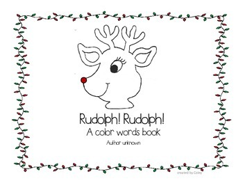 Rudolph! Rudolph! A emergent reader with color words