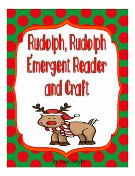 Rudolph, Rudolph, Emergent Reader and Craft