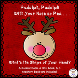 Shapes - 2D Shapes - Rudolph, Rudolph, With Your Nose So Red