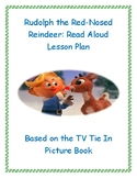 Rudolph The Red-Nosed Reindeer Read Aloud Lesson Plan (TV Tie-In)