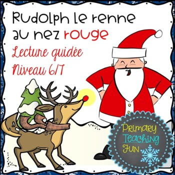 French Christmas Reading Rudolph Et Le Pere Noel Lecture