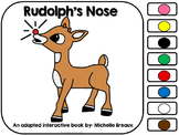 Rudolph's Nose- An Adapted Book with a Christmas & Color Theme {Early Childhood}