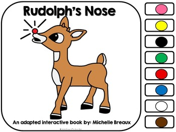 Rudolph's Nose- An Adapted Book with a Christmas & Color T