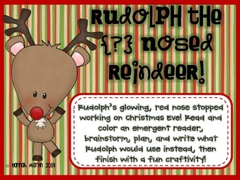 Rudolph the {?} Nosed Reindeer!