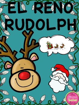rudolph the red nose reindeer in spanish by the bilingual teacher store rudolph the red nose reindeer in spanish