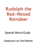 Rudolph the Red-Nosed Reindeer Spanish Movie Guide