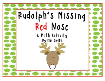 Rudolph's Missing Nose {A Christmas Addition Activity}