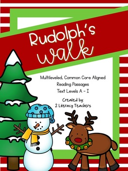 Rudolph's Walk: CCSS Aligned Leveled Reading Passages and Activities