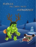 Rudulk, the Green Faced Avengedeer - An Avengers inspired play
