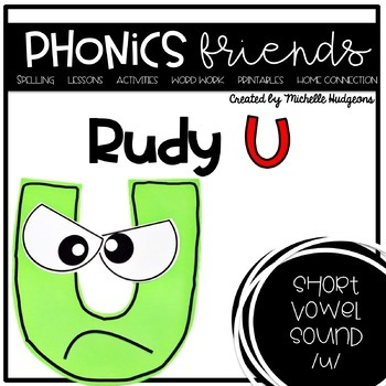Rudy U has an Attitude! (Activities for learning short vowel u)