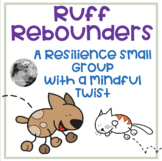 Resiliency Small Group with a Mindful Twist (full color edition)