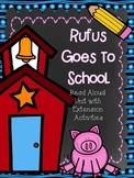 """""""Rufus goes to School"""" Read Aloud Unit"""