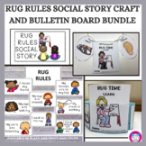 Rug Rules Social Story Craft and Bulletin Board Bundle